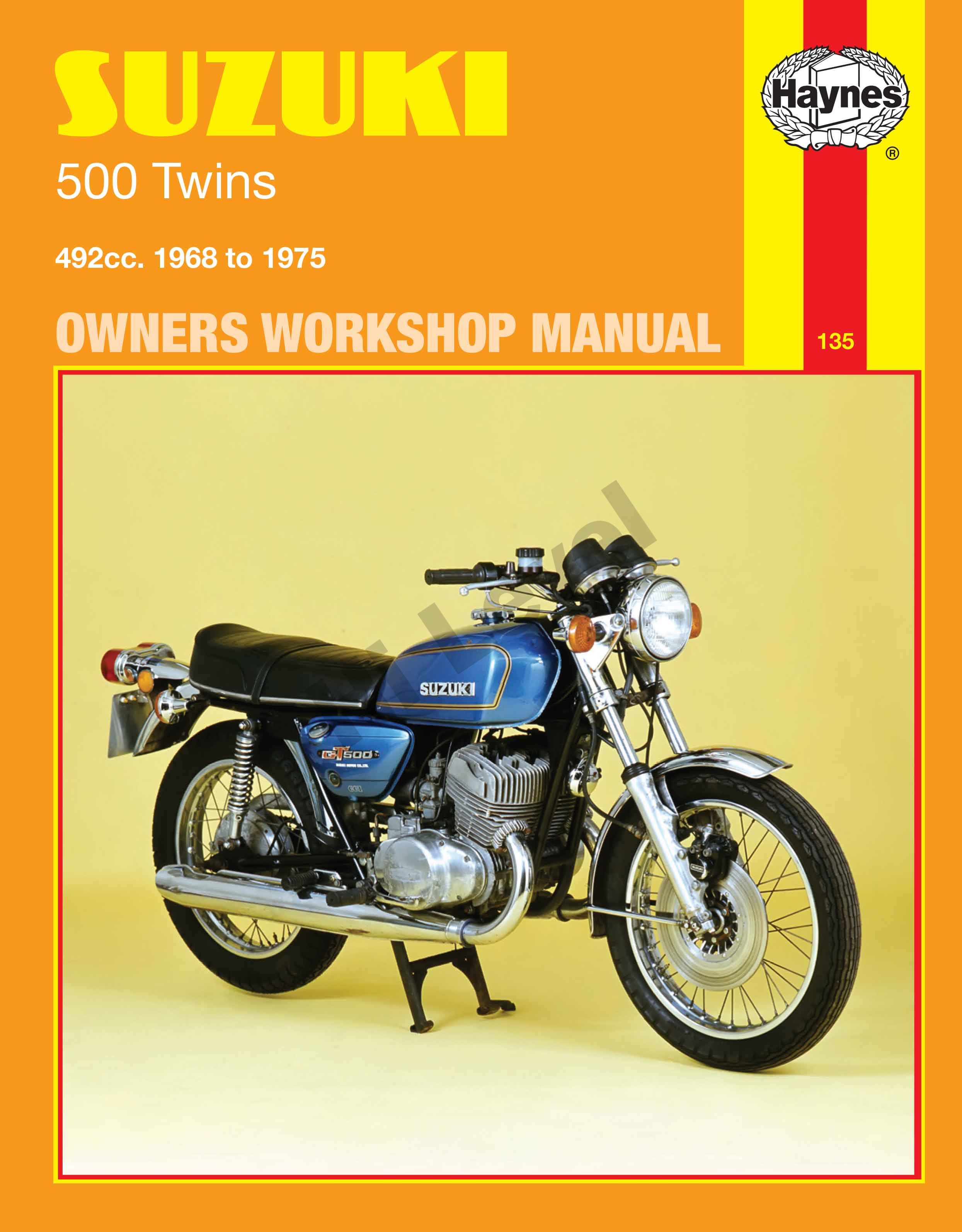 SUZUKI T500, SUZUKI GT500A, SUZUKI GT500B 1968-1978 WORKSHOP MANUAL