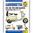 LAMBRETTA SCOOTERS 1958-2000 WORKSHOP MANUAL