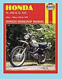 HONDA XL250, HONDA XL350 1972-1976 TRIAL BIKES HAYNES WORKSHOP MANUAL